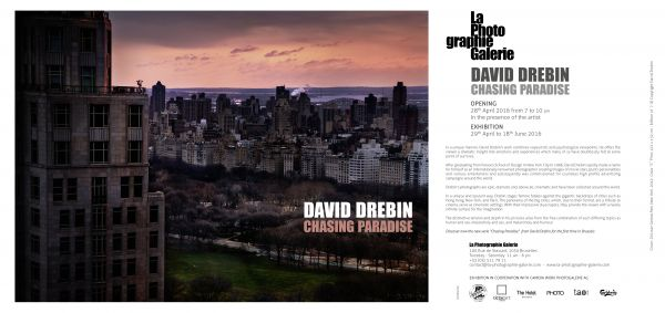 David DREBIN Chasing Paradise  Show  at La Photo graphie Gallerie  Berlin Opening Friday April 28
